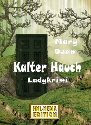 KRIMI Kalter Hauch - Mary Dean