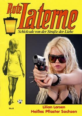 Erotik Heißes Pflaster Sachsen von Lilian Larsen