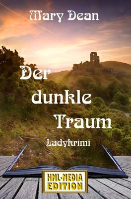 KRIMI Der dunkle Traum - Mary Dean