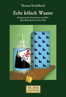 KRIMI Echt Kölsch Wasser - Thomas Kredelbach