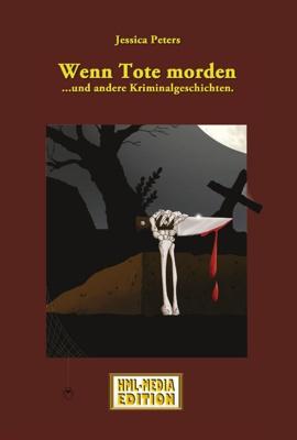KRIMI Wenn Tote morden - Jessica Peters