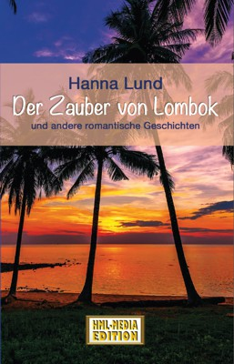LIEBE Der Zauberer von Lombok - Hanna Lund
