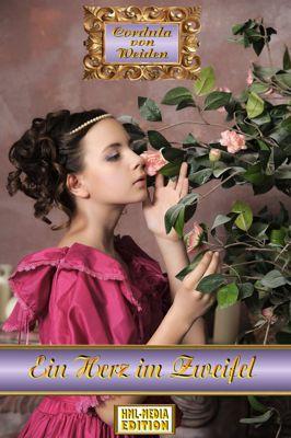 LIEBE Ein Herz im Zweifel - Cordula von Weiden