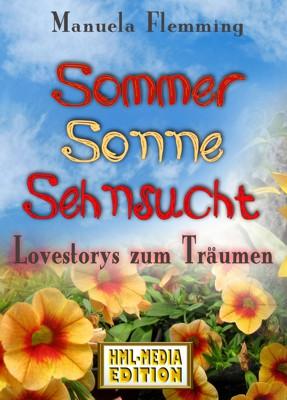 LIEBE Sommer Sonne Sehnsucht - Manuela Flemming